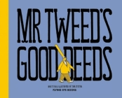 Mr. Tweed's Good Deeds Cover Image