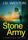 Stone Army: A British Action Crime Thriller Cover Image