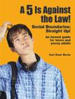 5 Is Against the Law!: Social Boundaries: Straight Up! Cover Image