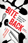Bite Back: People Taking On Corporate Food and Winning Cover Image