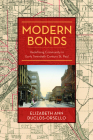 Modern Bonds: Redefining Community in Early Twentieth-Century St. Paul Cover Image