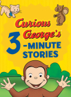 Curious George's 3-Minute Stories Cover Image