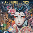 Android Jones 2021 Wall Calendar: Psychedelic & Visionary Art Cover Image