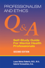 Professionalism and Ethics: Q & A Self-Study Guide for Mental Health Professionals Cover Image