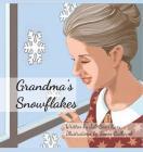 Grandma's Snowflakes Cover Image
