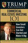 Trump University Commercial Real Estate 101: How Small Investors Can Get Started and Make It Big Cover Image