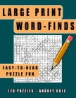 Large Print Word-Finds Easy-To-Read Puzzle Fun: 120 Puzzles Word Search Book For Adults Cover Image