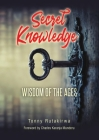 Secret Knowledge: Wisdom of the Ages Cover Image
