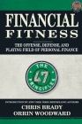 Financial Fitness: The Offense, Defense, and Playing Field of Personal Finance Cover Image