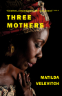 Three Mothers Cover Image