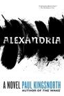 Alexandria: A Novel Cover Image