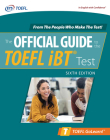 Official Guide to the TOEFL IBT Test, Sixth Edition Cover Image