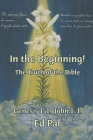 In the Beginning!: The Truth of the Bible Cover Image