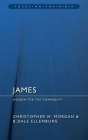 James: Wisdom for the Community (Focus on the Bible) Cover Image