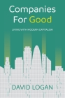 Companies for Good: Living with Modern Capitalism Cover Image