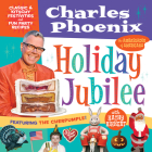 Holiday Jubilee: Classic & Kitschy Festivities & Fun Party Recipes Cover Image