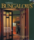 Bungalows: Design Ideas for Renovating, Remodeling, and Build (Updating Classic America) Cover Image
