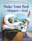 Make Your Bed with Skipper the Seal Cover Image