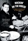 Rockin' On The Rideau: Ottawa's Golden Age of Rock and Roll Cover Image