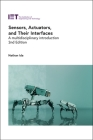 Sensors, Actuators, and Their Interfaces: A Multidisciplinary Introduction (Control) Cover Image