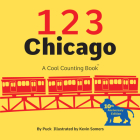 123 Chicago (Cool Counting Books) Cover Image