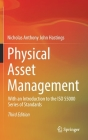 Physical Asset Management: With an Introduction to the ISO 55000 Series of Standards Cover Image
