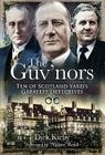 The Guv'nors: Ten of Scotland Yard's Greatest Detectives Cover Image