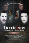 Tarricone: A Death on Canyon Road: Seven Children Ask, Where is Dad? Had Evil Incarnate Paused In the Summit Area Of Puyallup And Cover Image
