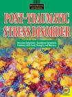 Post-Traumatic Stress Disorder (Mental Illnesses and Disorders: Awareness and Understanding) Cover Image