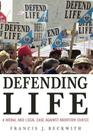 Defending Life: A Moral and Legal Case Against Abortion Choice Cover Image