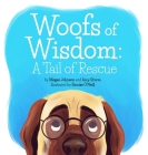 Woofs of Wisdom: A Tail of Rescue Cover Image