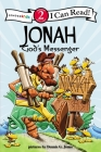 Jonah, God's Messenger: Biblical Values (I Can Read Books: Level 2) Cover Image