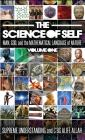 Science of Self: Man, God, and the Mathematical Language of Nature Cover Image
