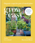 Grow Easy: Organic crops for plots & small plots Cover Image