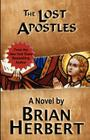 The Lost Apostles: Book 2 of the Stolen Gospels Cover Image