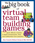 The Big Book of Virtual Team-Building Games: Quick, Effective Activities to Build Communication, Trust, and Collaboration from Anywhere! (Big Book Of... (McGraw-Hill)) Cover Image