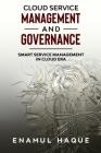 Cloud Service Management and Governance: Smart Service Management in Cloud Era Cover Image