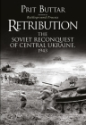 Retribution: The Soviet Reconquest of Central Ukraine, 1943 Cover Image