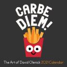 The Art of David Olenick 2021 Wall Calendar: Carbe Diem! Cover Image