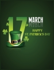 17 March Happy St. Patrick's Day Books: Coloring pages, Word Search Puzzle, Maze Book For Kids Cover Image