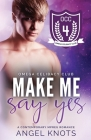Make Me Say Yes Cover Image