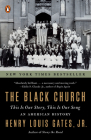 The Black Church: This Is Our Story, This Is Our Song Cover Image