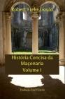 História Concisa Da Maçonaria Volume I: Tradução José Filardo Cover Image
