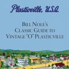 Bill Nole's Classic Guide to Vintage