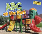 ABCs at the Park (Everyday Alphabet) Cover Image