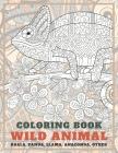 Wild Animal - Coloring Book - Koala, Panda, Llama, Anaconda, other Cover Image