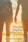 Private Display of Affection Cover Image
