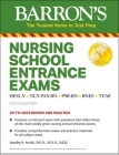Nursing School Entrance Exams: HESI A2 / NLN PAX-RN / PSB-RN / RNEE / TEAS (Barron's Test Prep) Cover Image