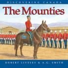 Mounties (Discovering Canada) Cover Image