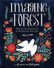 Imagine a Forest: Designs and Inspirations for Enchanting Folk Art Cover Image